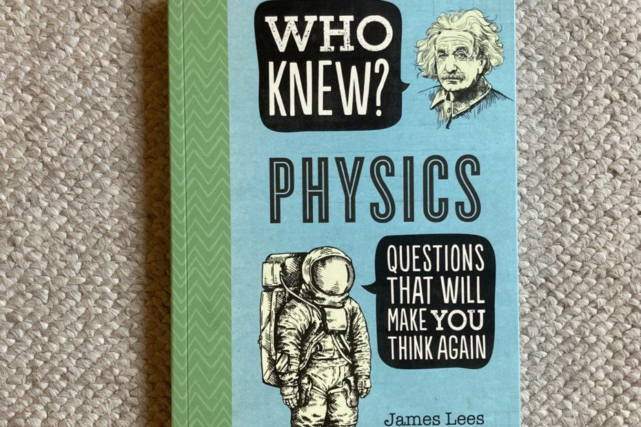 book: who knew physicis